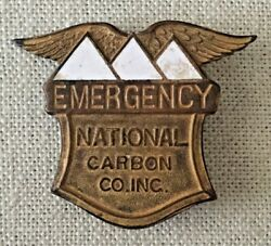 Rare Antique Vintage National Carbon Co Company Inc Emergency Employee Badge