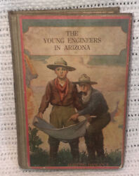 The Young Engineers In Arizona By H. Irving Hancock 1912 1st Ed Antique Book