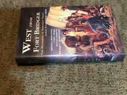 Signed Copy West From Fort Bridger Will Bagley And Harold Scbindler 1994