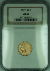 1927 Indian Quarter Eagle 2.50 Gold Coin Ngc Ms-61 Kd