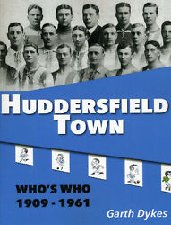 Huddersfield Town Who's WHO 1909-1961 - The Terriers Players - Football book