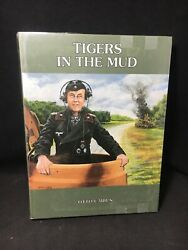 Ww2 Wwii German Panzer Tigers In The Mud Otto Carius Reference Book 1992 Rare