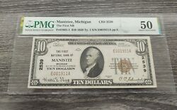 1929 10 Manistee, Michigan Bank Note Ch 2539 Pmg Certified Au50