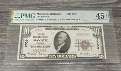 1929 10 Manistee, Michigan Bank Note Ch 2539 Pmg Certified Xf45
