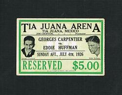 Very Rare 1926 George Carpentier V Eddie Huffman Illustrated Boxing Ticket Boxer