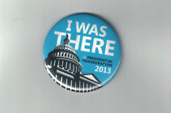President Barack Obama 2.5 Inch Button 2013 Inauguration Day I Was There