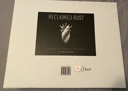 Reclaimed Rust Limited Edition Signed Box Set 1/400 James Hetfield Sold Out