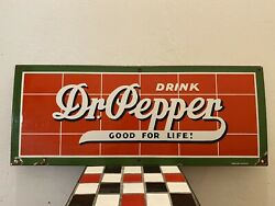 """Early 1940's Drink Dr Pepper Good For Life Porcelain Sign 26.5 X 10.5"""""""