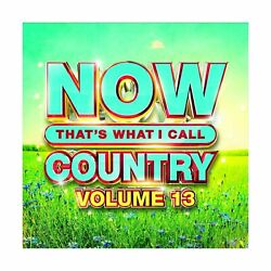 Various Artists Now That#x27;s What I Call Country Volume 13 New CD