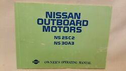 Nissan Outboard Motors Ns 25c2, Ns 30a3 Owners Operating Manual 1995 Vguc