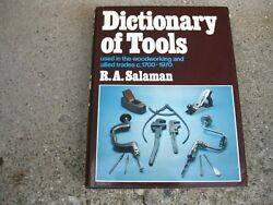 Dictionary Of Tools Used In Woodworking C.1700-1970 Hc/dj R.a. Salaman Rare