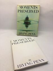 Signed And Inscribed Irving Penn Andldquo Moments Preserved Andldquo First Edition 1960