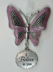 yz I believe in you BUTTERFLY Message Ornament ganz