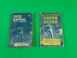 1940 Pontiac Shop Manual And Companion Users Guide Handbook For Pontiac Owners
