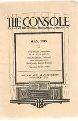 The Console -journal Of National Assoc. Of Organists - May 1919 Pamphlet