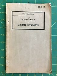 Technical Manual, Aircraft Instruments, War Department 1940, Good For 80 Year Ol