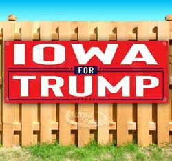 Iowa For Trump 2020 Advertising Vinyl Banner Flag Sign Election