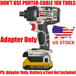 1x Dewalt 20v Max Xr Li-ion Battery To Porter-cable 20v Max Adapter-adapter Only