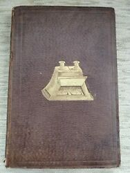 1856 1st Edition - The Stereoscope By Sir David Brewster. Inscribed By Author