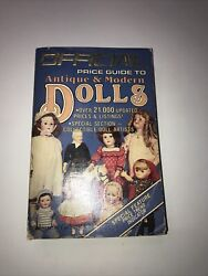 The Official Price Guide To Antique And Modern Dolls 1985, Third Edition