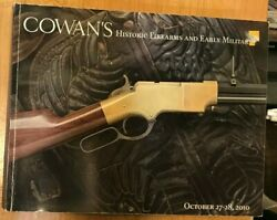 Cowanand039s Historic Firearms And Early Militaria Auction Catalog Oct. 27-28 2010