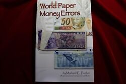 World Paper Money Errors, Brand New Book, By Morland Fischer, Full Color,