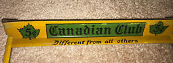 Canadian Club Different From All Others. Sign - Not Tin Glass Front Nos Metal -
