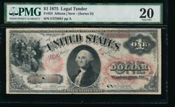 Ac Fr 24 1875 1 Legal Tender Pmg 20 Comment Tough Note Series D. Only 23 Known