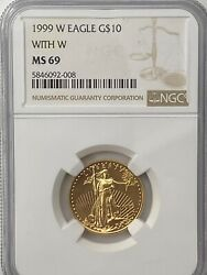 1999-w Gold Eagle 10 Ngc Ms69 Struck With Proof Dies