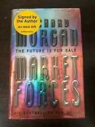 Signed Market Forces By Richard Morgan - Victor Gollancz - 2004 - H/b D/w