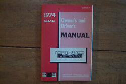 1974 Gmc Astro 95 Ownerand039s And Driverand039s Manual.
