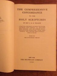 1948 Comprehensive Concordance To The Holy Scriptures By J B R Walker