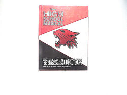 Disney High School Musical Yearbook Wildcats East High By Emma Harrison, 2007