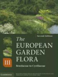 The European Garden Flora Flowering Plants A Manual For The Identification Of
