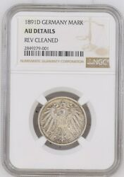 1891 D German Empire 1 Mark Ngc Au Extremely Rare Top Pop