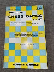 How To Win Chess Games Quickly No 269 By Fred Reinfeld 1957 Sterling
