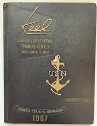 1967 U.s. Navy Basic Training School Yearbook The Keel, Co. 330, Great Lakes, Il