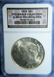 1922 Peace Dollar 1 Fitzgerald Collection Ngc Almost Uncirculated Sft101