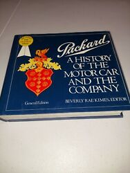 Packard A History Of The Motor Car And The Company Beverly Rae Kimes
