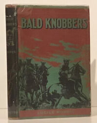 Lucille Morris / Bald Knobbers Together With The Bald Knobbers 1st Edition 1939