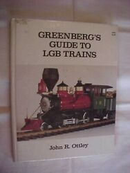 Greenberg's Guide To Lgb Trains By Ottley Model Trains Antique Id Values 1986