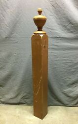 Antique Urn Top Finial Porch Wood Newel Post 5x47 Old Vtg Staircase 222-21b