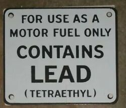 Contains Lead Gas Pump Porcelain Sign...6x7 Inch... I Sell 3 Different Designs.
