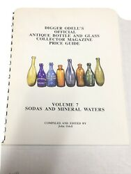 Digger Odelland039s Official Antique Bottle And Glass Collector Mag Vol 7 Sodas