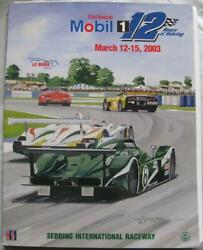 Sebring Usa 12-15 Mar 2003 Mobil 1 12 Hours A4 Official Programme