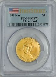 2012-w 10 Alice Paul First Strike Spouse Gold Ms70 Pcgs 931844-68