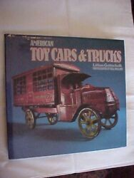 American Toy Cars And Trucks By Gottschalk Antiques Collectibles History 1986
