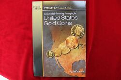 Collecting And Investing Strategies For United States Gold Coins, New Book
