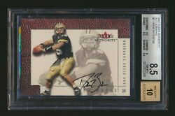 2001 Fleer Authority 2 Drew Brees Rc Bgs 8.5 Nm-mt+ Auto 10 Signed Rookie Card