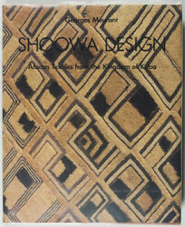 Georges Meurant / Shoowa Design African Textiles From The Kingdom Of Kuba 1st Ed
